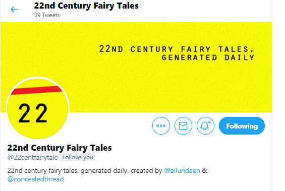 """The twitter header and profile image for 22nd century fairy tales. the header image says """"22nd century fairy tales generated daily"""" and the description says """"22nd century fairy tales, generated daily. created by @ailuridaen & @concealedthread some prompts are NSFW No one under eighteen symbol"""""""